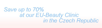 Save up to 70% at our EU-Beauty Clinics in the Czech Republic